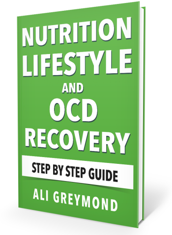 Nutrition, Lifestyle and OCD Recovery E-Book